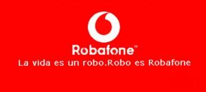 Vodafone también llamada Robafone